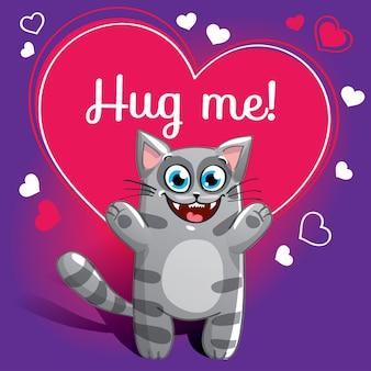 Gato de desenho animado pronto para um abraço. animal engraçado. animal de estimação bonito dos desenhos animados sobre fundo branco. com a frase de letras de mão me abrace