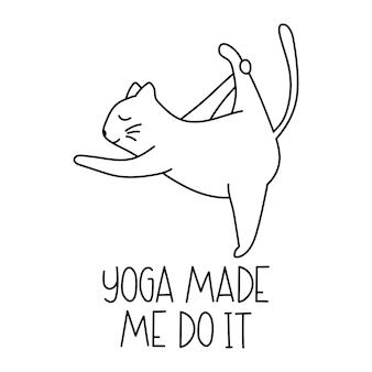 Gato engraçado da ioga com as letras ioga me fez fazer isso ilustração em vetor em quadrinhos dos desenhos animados
