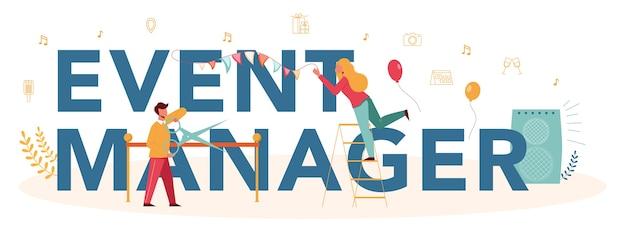 Gerenciador de eventos ou conceito de cabeçalho tipográfico de serviço. celebração ou organização de reuniões. planejamento de pr empresa para negócios. profissão criativa moderna.