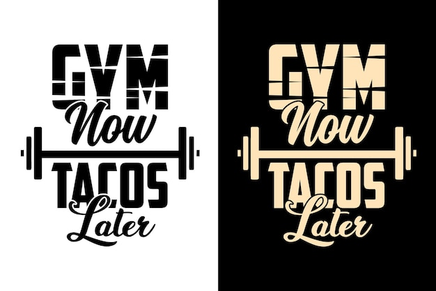 Ginásio agora tacos depois tipografia treino ginásio fitness letras design de citações motivacionais