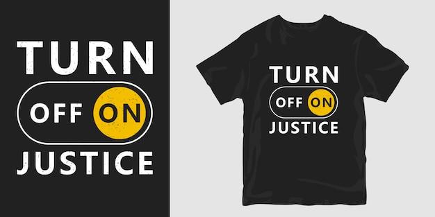 Gire sobre a justiça camiseta