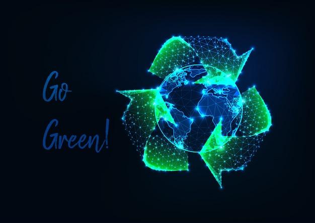 Globo de terra poligonal baixo brilhante e sinal verde reciclar