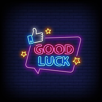 Good luck neon signs style text