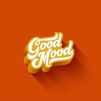 Good mood lettering composição caligráfica vintage
