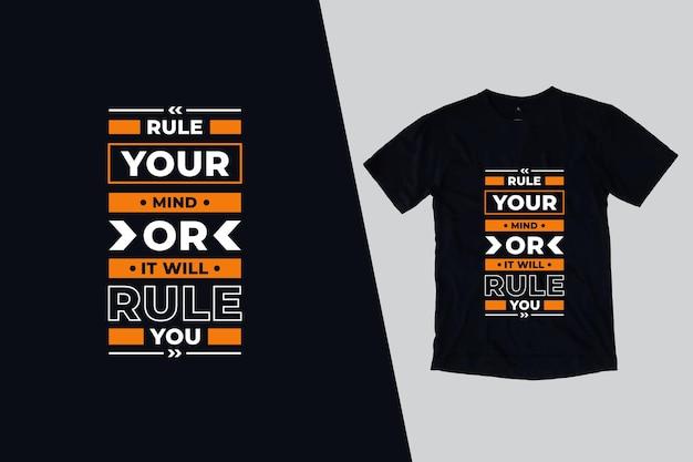 Governe sua mente ou ele governará você design de citações de camisetas