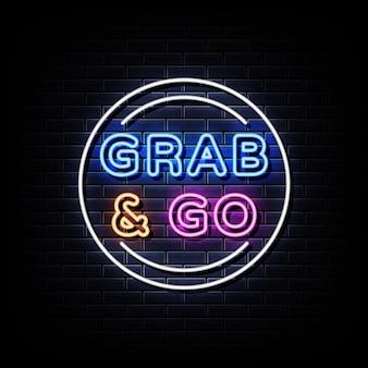Grab and go texto de estilo de letreiros de néon