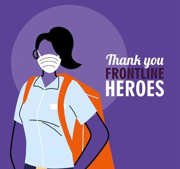 Graças aos heróis da linha de frente. mulher entrega com máscara