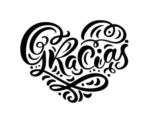 Gracias mão escrita coração de caligrafia. obrigado em espanhol