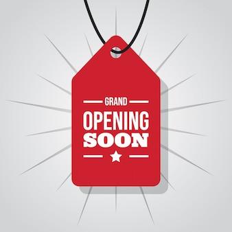 Grande inauguração em breve no rótulo ou etiqueta