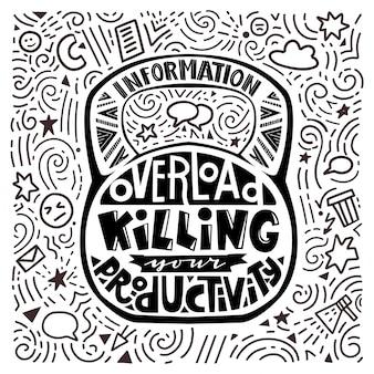 Grande peso e mão lettering em fundo. sobrecarga de informação matando sua produtividade
