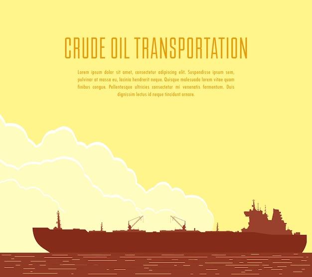 Grande petroleiro de petróleo bruto no mar.