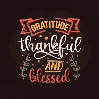 Gratidão agradecida e abençoada design de citações de gratidão premium vector