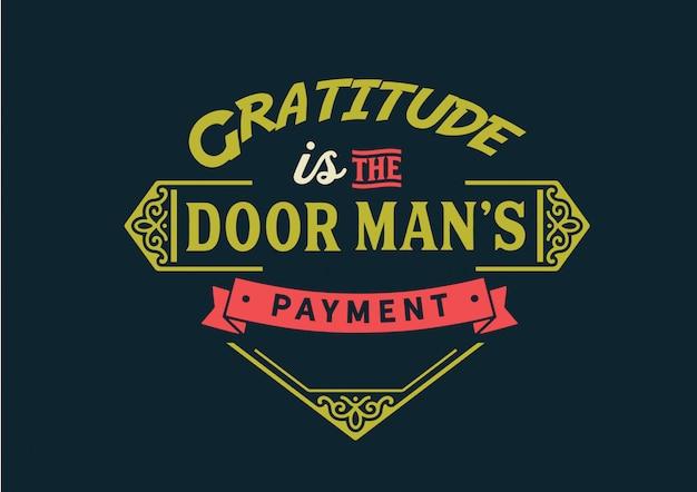 Gratidão é o pagamento do porteiro