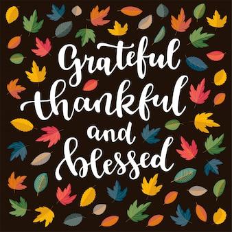 Grato, agradecido e abençoado, citação de ação de graças.