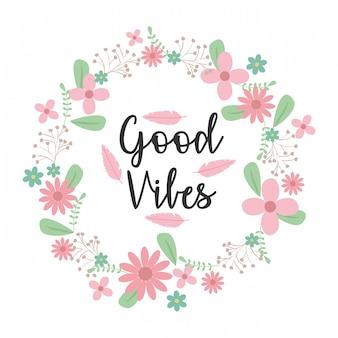 Grinalda de flores e folhas coroa com boas vibrações