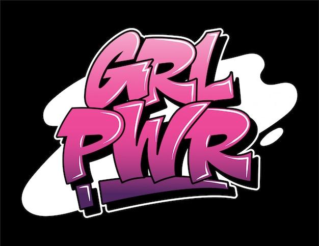 Grl pwr slogan feminista rosa graffiti inscrição decorativa letras vandalismo arte de rua livre estilo selvagem na ação ilegal urbana da cidade de parede usando tinta spray aerossol. ilustração subterrânea.