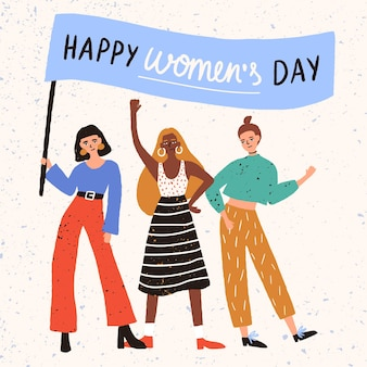 Grupo de mulheres jovens e fofas, meninas ou ativistas feministas juntas segurando uma bandeira com um desejo feliz para o dia da mulher