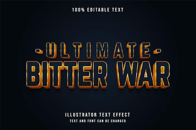 Guerra amarga final, efeito de texto editável em 3d estilo de texto gradação azul amarelo