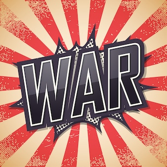 Guerra, texto de bolha do discurso, fundo retrô
