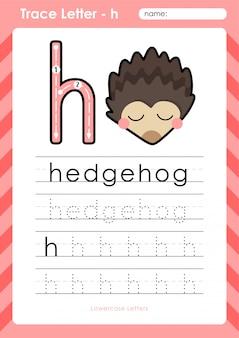 H hedgehog: planilha de letras de rastreamento az do alfabeto - exercícios para crianças