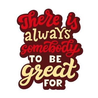Há sempre alguém para ser ótimo, citação de letras