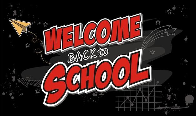 Hand draw welcome de volta à escola em um quadro negro