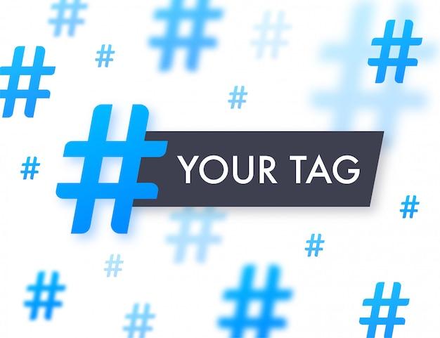 Hashtag, sinal de comunicação. ilustração abstrata para seu projeto em fundo branco. conteúdo de mídia social. sinal de hashtag. ilustração das ações.