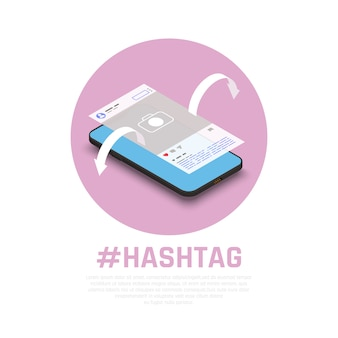 Hashtags para tópicos de mensagens de produtos de promoção bem-sucedidos na composição isométrica de mídia social com marketing para smartphone