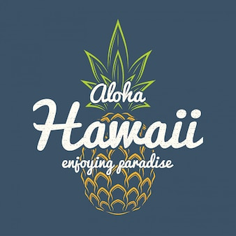 Havaí apreciando o paraíso tee impressão com abacaxi.