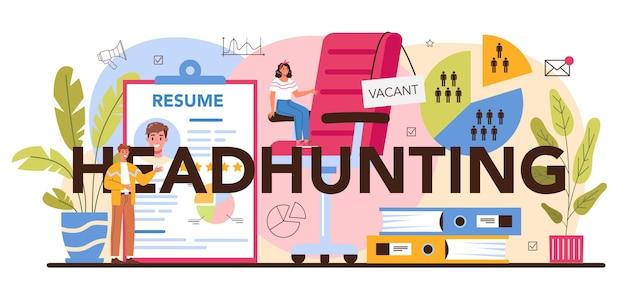 Headhunting ideia de cabeçalho tipográfico de recrutamento de negócios e humanos