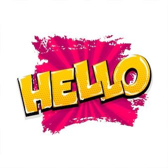 Hello hi hey texto em quadrinhos balão de fala efeito de som colorido no estilo pop art