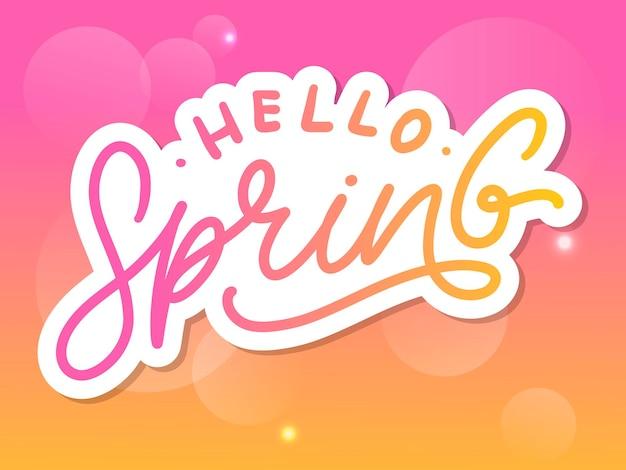 Hello spring flowers text lettering slogan Vetor Premium
