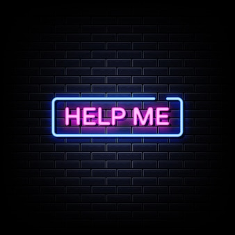 Help me neon signs style text