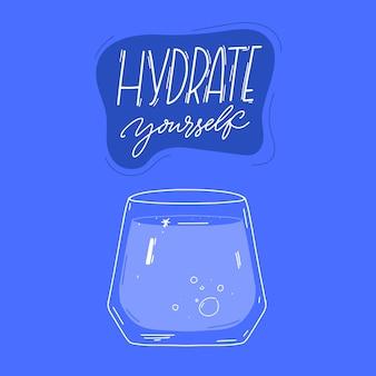 Hidrate-se citação motivacional e copo de água na ilustração de fundo azul para cartazes