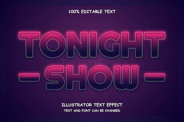 Hoje à noite show, efeito de texto editável estilo neon moderno
