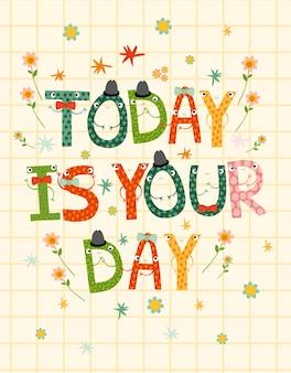 Hoje é seu dia, cartas engraçadas