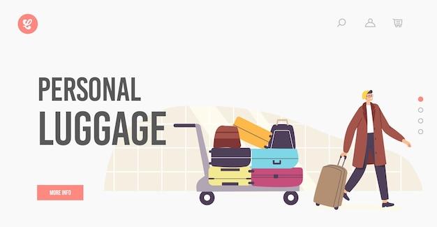 Homem com modelo de página inicial de bagagem pessoal. reclamação de bagagem, chegada de avião, conceito de viagens turísticas. caráter masculino turístico com mala e carrinho no aeroporto. ilustração em vetor desenho animado