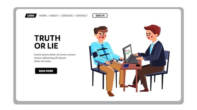 Homem de exame de verdade ou mentira no vetor do polígrafo. agente de teste em verdade ou mentira, equipamento digital especial para obter informações. personagens são testados na verdadeira ilustração plana dos desenhos animados da web
