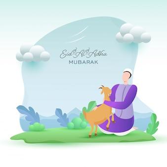 Homem muçulmano dos desenhos animados que guarda uma cabra com as nuvens na natureza verde e no fundo azul para o conceito de eid al-adha mubarak.