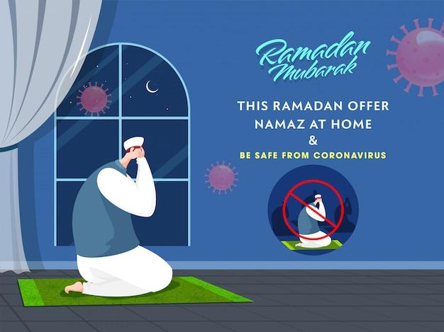 Homem muçulmano orando em casa no ramadã mubarak ofereça namaz em casa e fique a salvo do coronavírus.