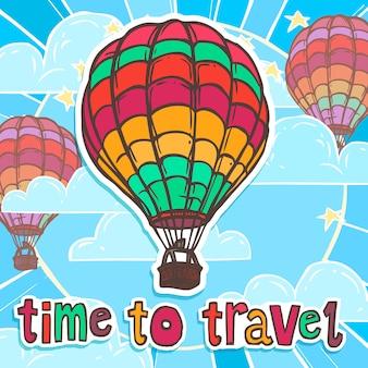 Hora de viajar com balão de ar