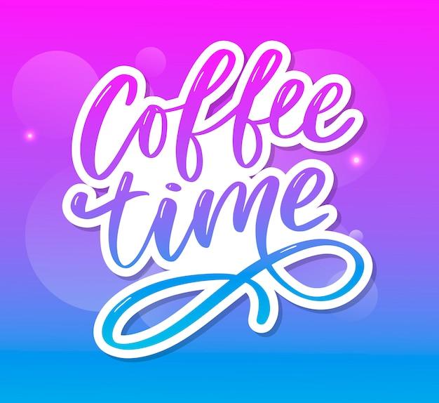 Hora do café. mão desenhada citação positiva. letras de escova modernas