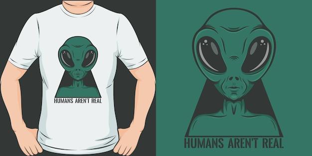 Humanos não são reais. design exclusivo e moderno de camisetas