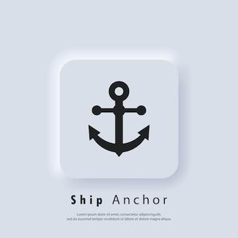 Ícone de âncora de navio. barco, símbolo náutico, marítimo. logotipo da âncora do navio. vetor eps 10. ícone de interface do usuário. botão da web da interface de usuário branco neumorphic ui ux. neumorfismo