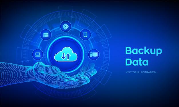 Ícone de backup na mão robótica. backup de nuvem on-line de dados de armazenamento comercial.