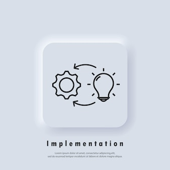 Ícone de implementação. ícone do processo. criatura, introdução, implementação do projeto. vetor eps 10. ícone de interface do usuário. botão da web da interface de usuário branco neumorphic ui ux. neumorfismo
