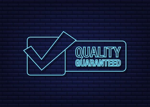 Ícone de néon de qualidade garantida. marca de verificação. símbolo de qualidade premium. ilustração em vetor das ações.