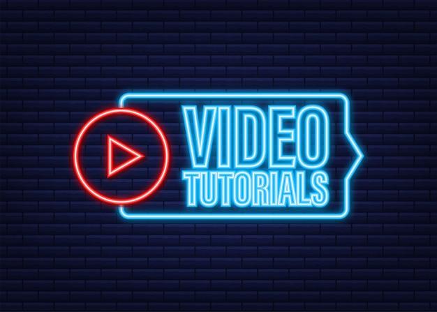 Ícone de néon de tutoriais em vídeo. antecedentes de estudo e aprendizagem, educação a distância e crescimento do conhecimento. ilustração vetorial.