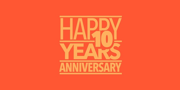 Ícone de vetor de aniversário de 10 anos, logotipo, banner. elemento de design com composição de letras e número para cartão de 10º aniversário