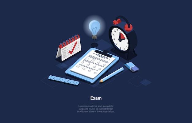 Ilustração conceptual do exame no estilo dos desenhos animados 3d. composição isométrica com conjunto de itens relacionados ao estudo